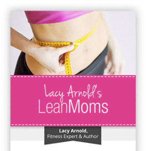Lean Moms – Reviews of Lacy Arnold's Workout Program