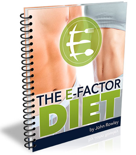 E-Factor Diet Review – Is John Rowley's PDF Book Worth The Price?